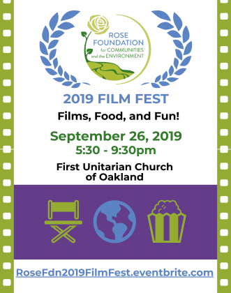 The Rose Foundation's 2019 Film Festival Poster-September 26 at 5:30pm, at the First Unitarian Church of Oakland.