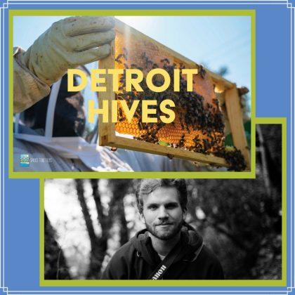 Meet the Director of Detroit Hives - Palmer Morse