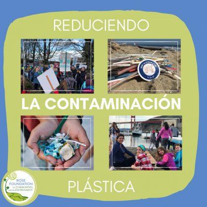 Reduciendo la contaminacion plastica