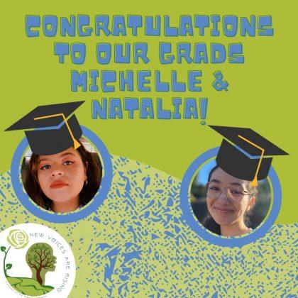 Congratulations to our Graduates - ellows Michelle and Natalia